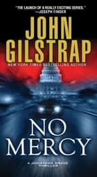 No Mercy ebook by John Gilstrap
