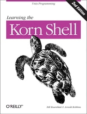 Learning the Korn Shell ebook by Arnold Robbins,Bill Rosenblatt