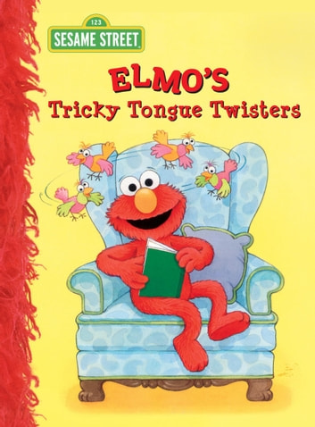 Elmo's Tricky Tongue Twisters (Sesame Street) ebook by Sarah Albee