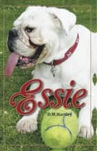 Essie ebook by David Hartley