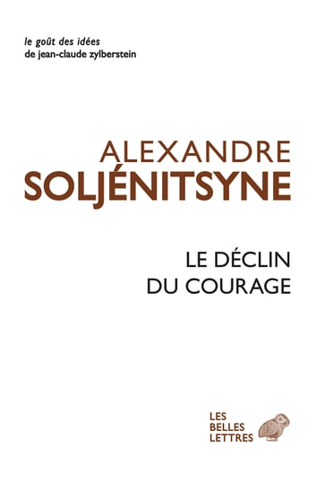 Le Déclin du courage ebook by Alexandre Issaïevitch Soljénitsyne,Claude Durand
