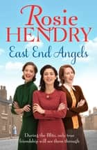 East End Angels ebook by Rosie Hendry