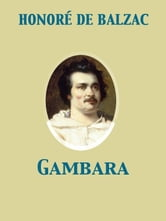Gambara ebook by Honoré de Balzac
