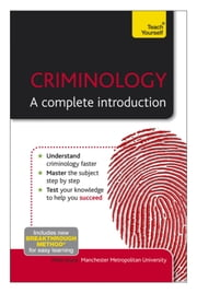 Criminology: A Complete Introduction: Teach Yourself ebook by Peter Joyce