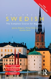 Colloquial Swedish ebook by Jennie Ahlgren,Philip Holmes,Gunilla Serin