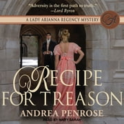 Recipe for Treason livre audio by Andrea Penrose