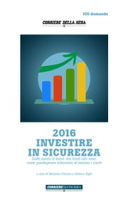2016 Investire in sicurezza ebook by Massimo Fracaro,Stefano Righi