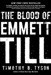 The Blood of Emmett Till ebook by Kobo.Web.Store.Products.Fields.ContributorFieldViewModel