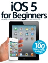 iOS 5 for Beginners ebook by Imagine Publishing
