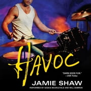 Havoc - Mayhem Series #4 audiobook by Jamie Shaw