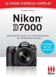 Nikon D7000 ebook by Kobo.Web.Store.Products.Fields.ContributorFieldViewModel