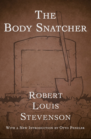 The Body Snatcher ebook by Robert Louis Stevenson
