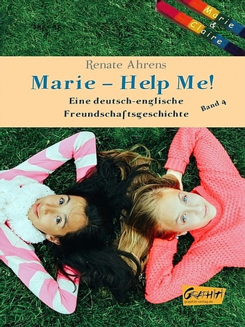 Marie – Help Me! ebook by Renate Ahrens