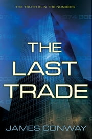 The Last Trade ebook by James Conway