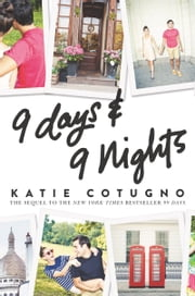 9 Days and 9 Nights ebook by Katie Cotugno