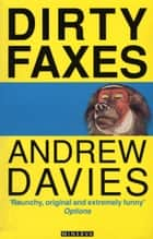 Dirty Faxes ebook by Andrew Davies