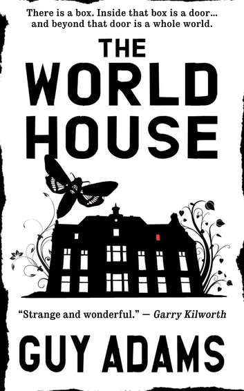 The World House ebook by Guy Adams