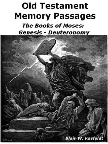 Old Testament Memory Passages The Books Of Moses Genesis