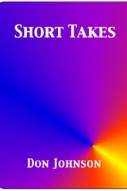 Short Takes ebook by Don Johnson