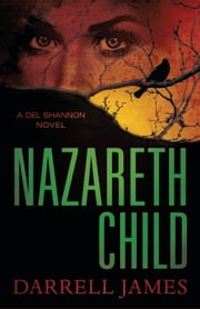 Nazareth Child ebook by Darrell James