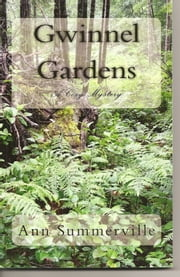Gwinnel Gardens ebook by Ann Summerville