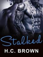 Stalked ebook by H.C. Brown