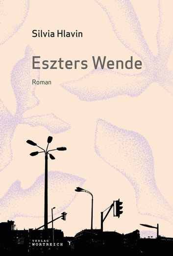 Eszters Wende ebook by Hlavin Silvia