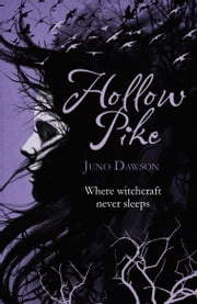 Hollow Pike ebook by Juno Dawson