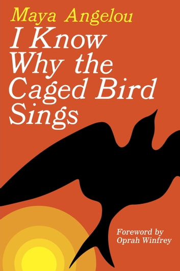 I Know Why The Caged Bird Sings Ebook