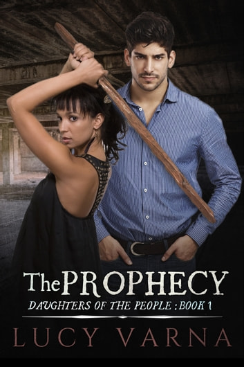 The Prophecy ebook by Lucy Varna