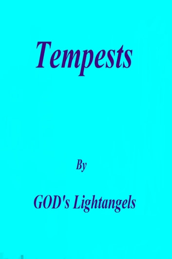 Tempests ebook by God's Lightangels