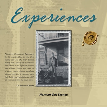Experiences ebook by Norman Verl Stones