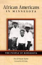 African Americans In Minnesota ebook by David Vassar Taylor