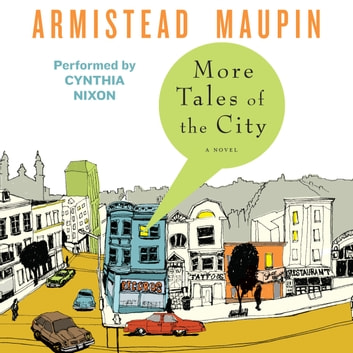 More Tales of the City audiobook by Armistead Maupin