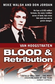 Van Hoogstraten: Blood & Retribution ebook by Don Jordan,Mike Walsh