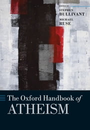 The Oxford Handbook of Atheism ebook by Stephen Bullivant,Michael Ruse