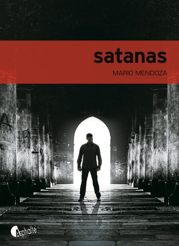 Satanas ebook by Mario Mendoza