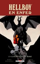 Hellboy en enfer T02 - La Carte de la Mort ebook by Mike Mignola