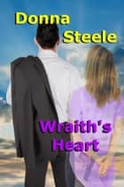 Wraith's Heart ebook by Donna Steele