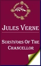 Survivors of the Chancellor ebook by Jules Verne