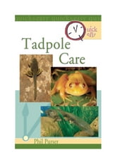 Quick & Easy Tadpole Care ebook by Philip Purser