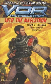 Vor: Into the Maelstrom ebook by Loren L. Coleman