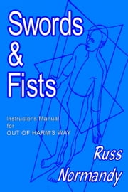 Swords & Fists ebook by Russ Normandy
