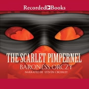 The Scarlet Pimpernel audiobook by Baroness Emma Orczy