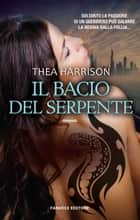 Il bacio del serpente ebook by Thea Harrison
