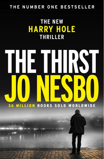 The Thirst - Harry Hole 11 ebook by Jo Nesbo