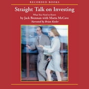 Straight Talk on Investing - What You Need to Know audiobook by Jack Brennan