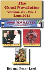 The Good Newsletter Volume 23: No. 1 ebook by Bob and Penny Lord