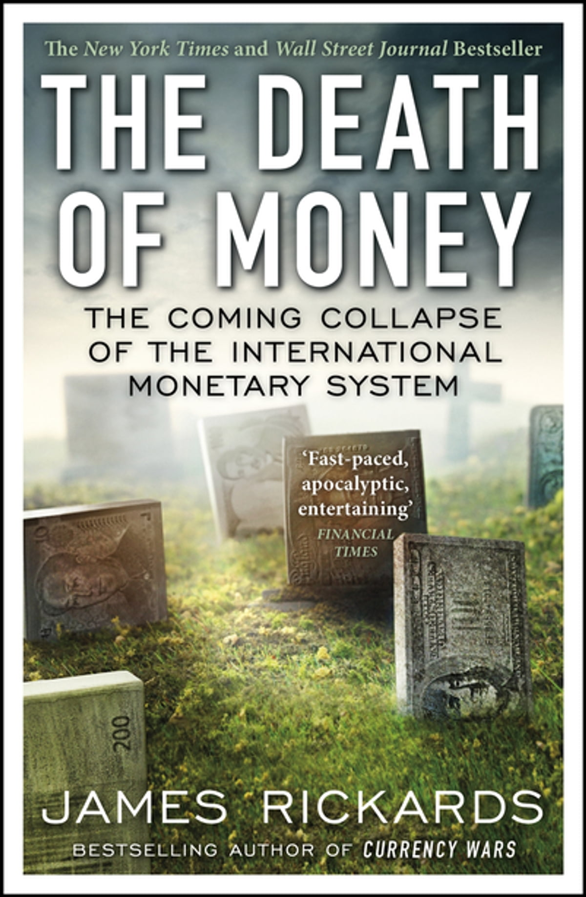 The Death of Money eBook de James Rickards - 9780241966747 | Rakuten Kobo