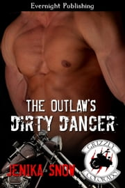 The Outlaw's Dirty Dancer ebook by Jenika Snow